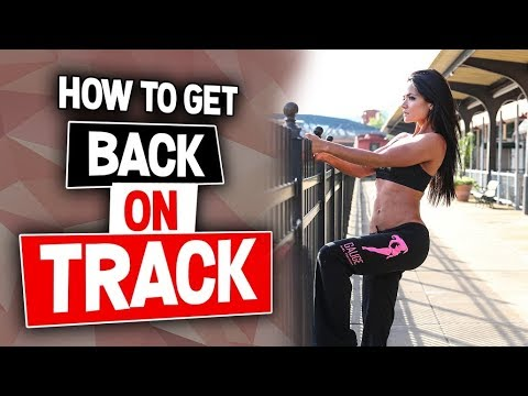 How to Get Back on Track | Gauge Girl Training