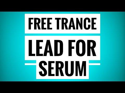 Free Trance Lead for Serum | Trance Tutorials