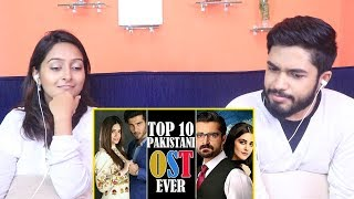 INDIANS react to Top 10 Best Pakistani OSTs Ever
