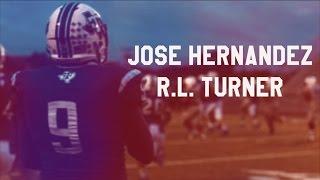 Jose Hernandez | R.L. Turner Texas HS Football Highlights