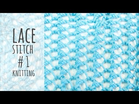 Tutorial Knitting Easy Lace Stitch