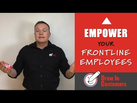 Empower Your Frontline Employees