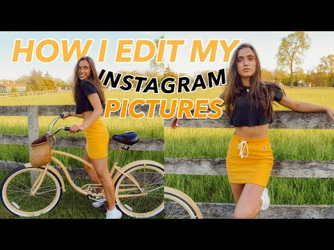HOW I EDIT MY INSTAGRAM PICTURES 2018