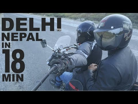 delhi to nepal by motorcycle in 18 minutes
