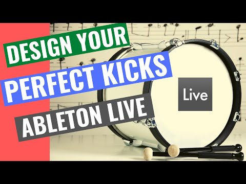 Create Big Fat Kick Drums - Deep House/Nu-Disco - How To Design Yours in Ableton
