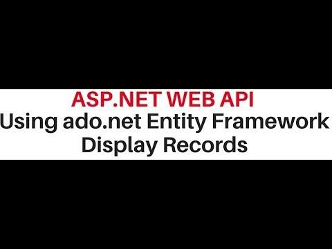 display records from database web api asp net ado.net entity framework