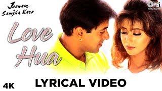 Love Hua Lyrical - Jaanam Samjha Karo | Kumar Sanu & Alka Yagnik | Salman Khan & Urmila