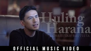 Christian Bautista - Huling Harana (Official Music Video)