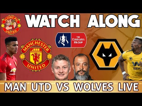 Man Utd VS Wolves FA Cup LIVE | WATCH ALONG | Flying Pig United