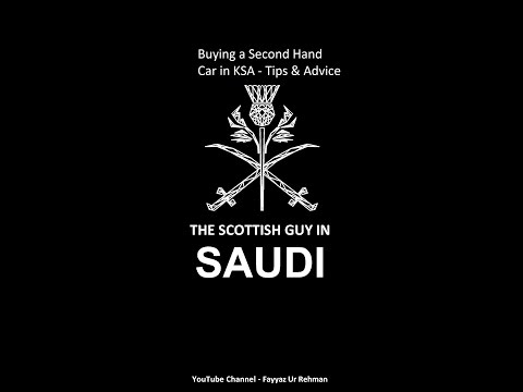 How to Buy a Second Hand Car in KSA - Tips and Advice!