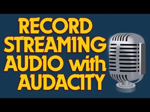 Record Streaming Audio including webinars, podcasts and more with Audacity