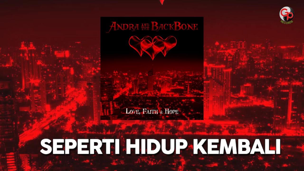 Andra And The Backbone - Seperti Hidup Kembali (Unplugged)
