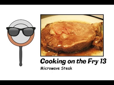Microwave Steak - Cooking on the Fry 13