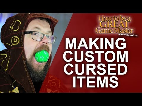 GREAT GM: Creating Custom Cursed Items for your RPG Games - GM Tips