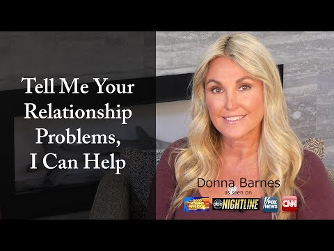 Tell Me Your Relationship Problems, I Can Help!