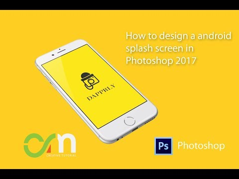 How to design a android splash screen in Photoshop ||2017||