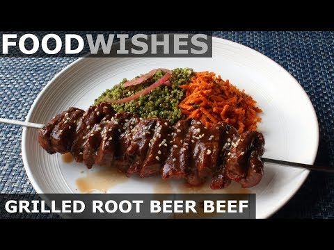 Grilled Root Beer Beef - Food Wishes
