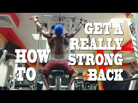Strong Body and Mind   How To Get a Really Strong Back