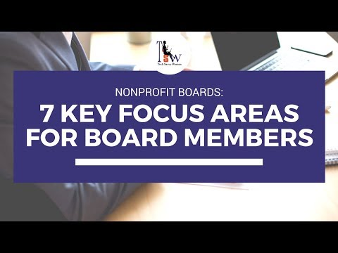 Nonprofit Boards: 7 Key Focus Areas for Board Members