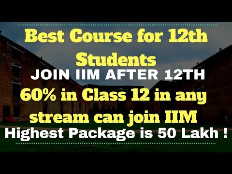 Best Career Option after 12th Student | For Science Commerce Arts Student | IIM after 12th class