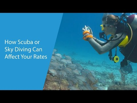 How Scuba or Sky Diving Can Affect Your Rates