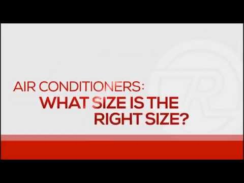 Air Conditioner - How To Select The Proper Size Unit