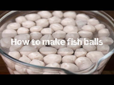 How to make fish balls (鱼丸)