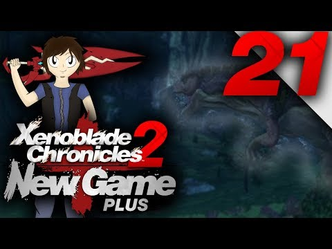 Let's Play: Xenoblade Chronicles 2 [New Game Plus] - Part 21