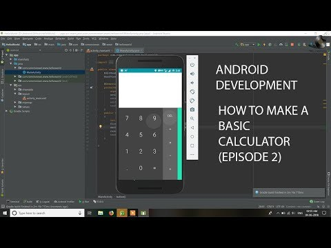 Android Application Development Tutorial - Episode 2    HOW TO CODE A BASIC CALCULATOR   HINDI  