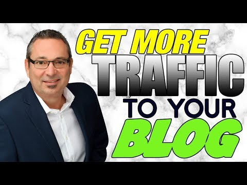 Get More Traffic To Your Blog - How to increase your blog traffic