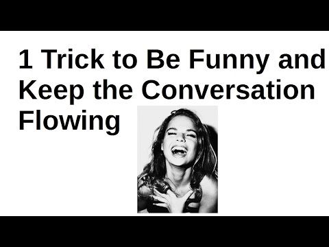 How to Be Funny With Girls By Using a ROLE to Keep the Conversation Flowing!
