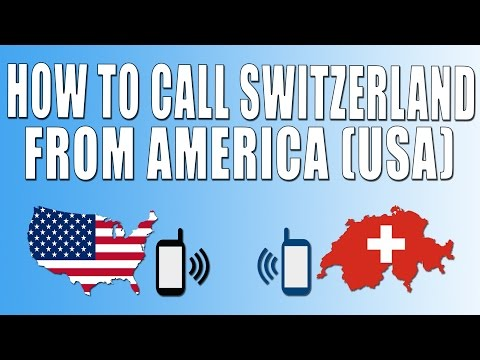 How To Call Switzerland From America (USA)