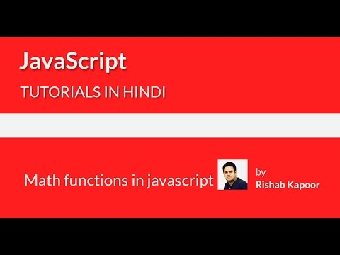 javascript tutorials for beginners in Hindi - 28 - javascript math functions