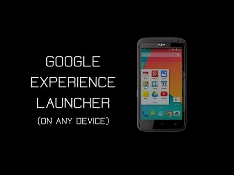 How To Get The Google Experience Launcher On Any Device