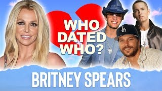 Britney Spears | Dated Who ? | K Fed, Eminem, Justin Timberlake