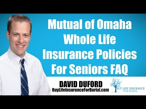 Mutual of Omaha Whole Life Insurance Policy - My Review