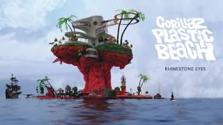 Gorillaz - Rhinestone Eyes - Plastic Beach