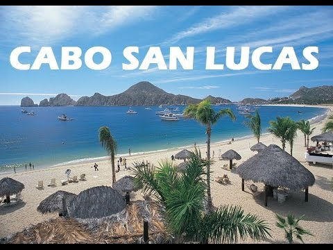 How to Cabo San Lucas
