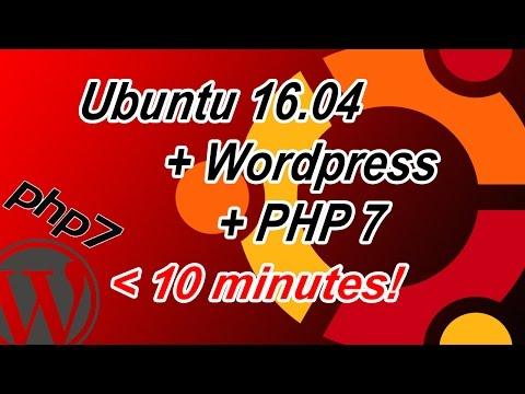 Ubuntu 16.04 + PHP7 + Wordpress under 10 minutes (with Apache2+MySQL)