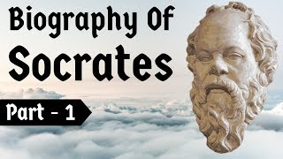 Biography of Socrates Part 1 - Greatest philosopher & teacher of Plato - Revolution of Philosophy