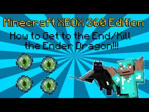 How to Make End Portal/Defeat Ender Dragon Minecraft XBOX360 Edition