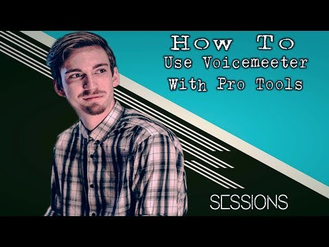 How To Use VB Audio Voicemeeter with Pro Tools