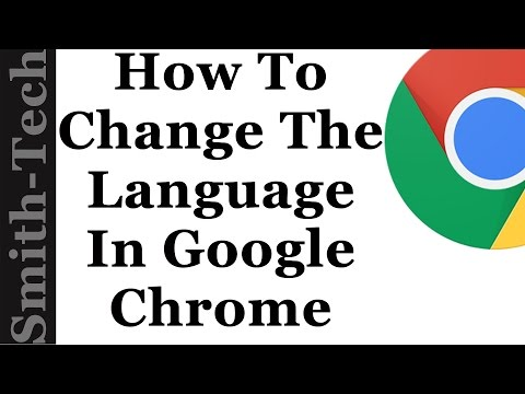 How To Change The Language Settings In Google Chrome