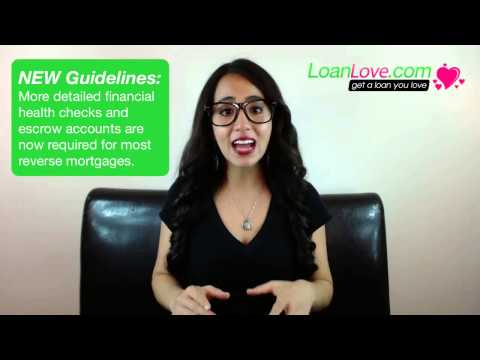 Reverse Mortgage Reform 2013 (Updated HECM Guidelines)
