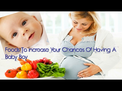 12 Foods To Increase Your Chances Of Having A Baby Boy
