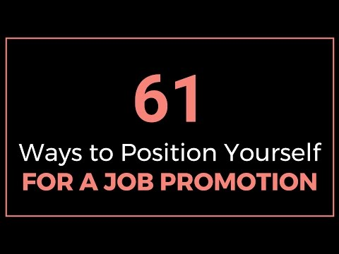 61 Ways to Position Yourself for a Job Promotion