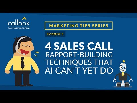 4 Sales Call Rapport Building Techniques That AI Can't Yet Do