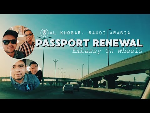PASSPORT RENEWAL IN SAUDI ARABIA (Embassy on Wheels) | Jay Viola