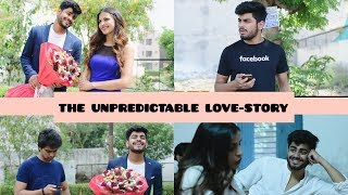 THE UNPREDICTABLE LOVE-STORY | AWANISH SINGH