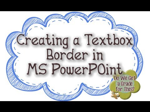 Creating a Textbox Border in MS PowerPoint